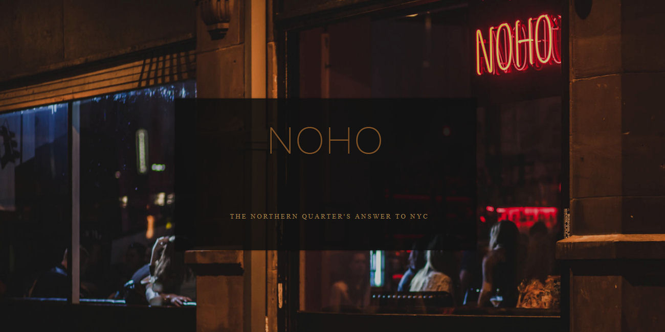 Noho Manchester